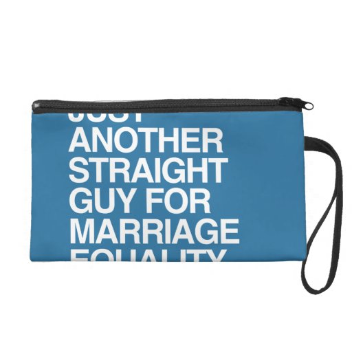 JUST ANOTHER STRAIGHT GUY FOR MARRIAGE EQUALITY WRISTLETS