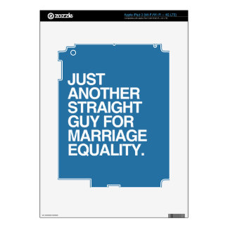JUST ANOTHER STRAIGHT GUY FOR MARRIAGE EQUALITY DECALS FOR iPad 3