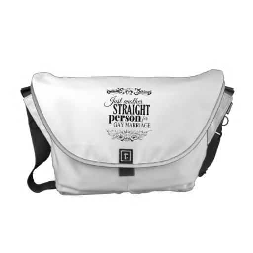 JUST ANOTHER STRAIGHT PERSON FOR GAY MARRIAGE -.pn Messenger Bags