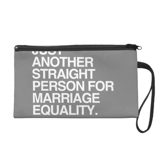 JUST ANOTHER STRAIGHT PERSON FOR MARRIAGE EQUALITY WRISTLETS