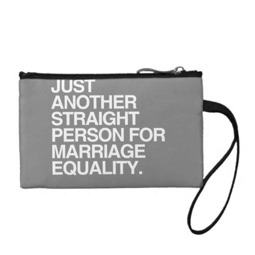 JUST ANOTHER STRAIGHT PERSON FOR MARRIAGE EQUALITY COIN WALLET