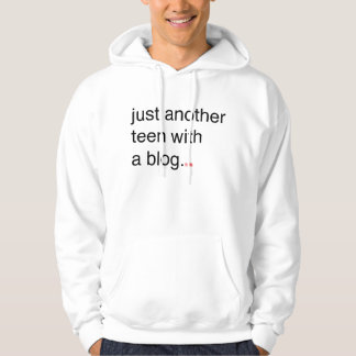 just another teen with a blog hoodie