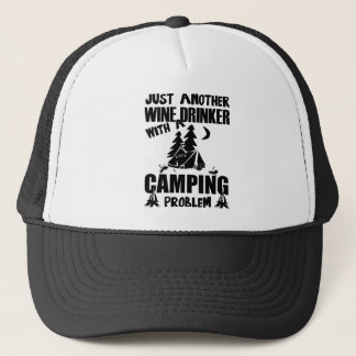 Just Another Wine Drinker With A Camping Problem Trucker Hat