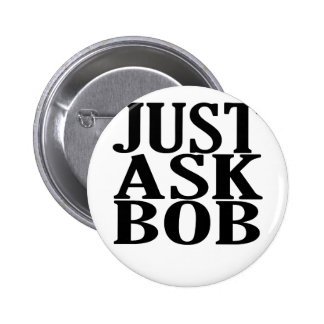 just ask bob tee shirts.png button