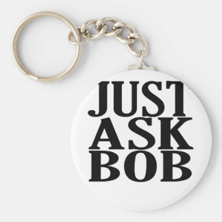 just ask bob tee shirts.png keychain