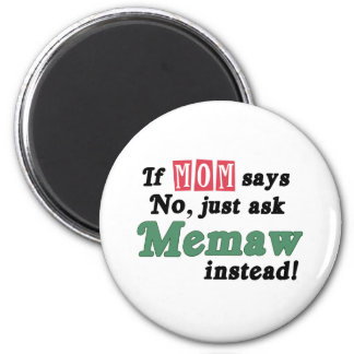 Just Ask Memaw 2 Inch Round Magnet