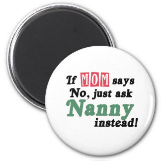 Just Ask Nanny 2 Inch Round Magnet