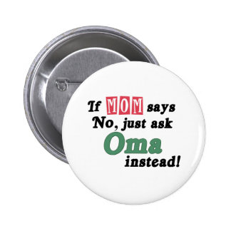 Just Ask Oma Button