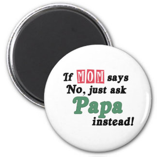 Just Ask Papa 2 Inch Round Magnet