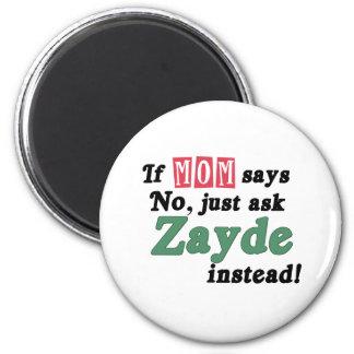 Just Ask Zayde Fridge Magnets