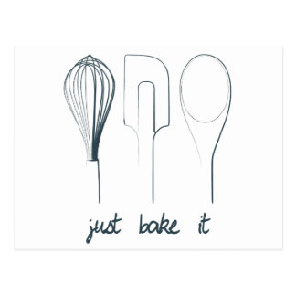Just Bake It Postcard