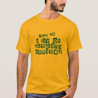 Just Be a Ray of Sunshiny Happiness T-Shirt