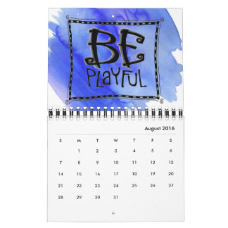 """""""Just Be"""" Art Calendar two-page wire-bound"""