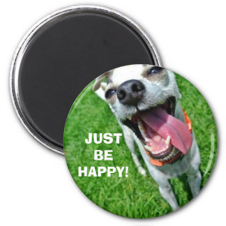 JUST BE HAPPY Standard, 2¼ Inch Round Magnet