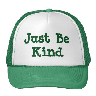 Just Be Kind Green Trucker Hat