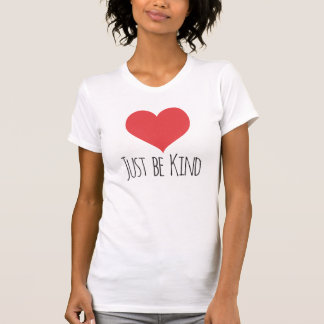 JUST BE KIND   women's tee