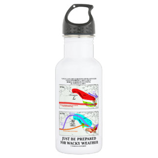 Just Be Prepared For Wacky Weather ENSO Water Bottle