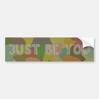 Just be you car bumper sticker