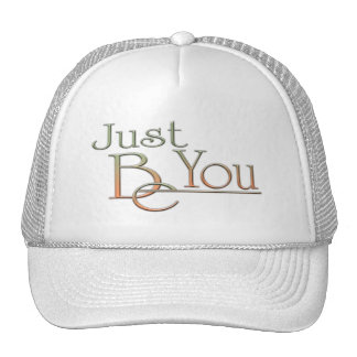 Just Be You Trucker Hat
