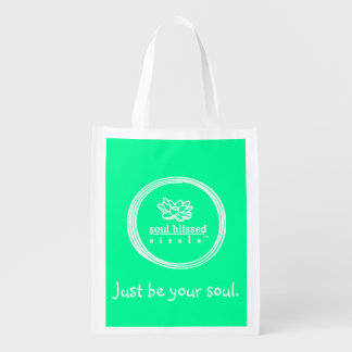 Just be your soul. Reusuable Bag Market Totes