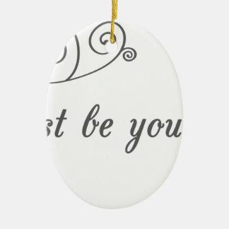 Just-be-Yourself1.jpeg Adorno Ovalado De Cerámica