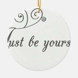 Just-be-Yourself1.jpeg Adorno Redondo De Cerámica