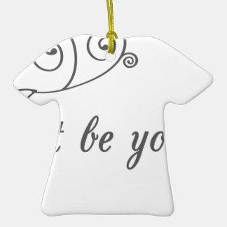 Just-be-Yourself1.jpeg Adorno De Cerámica En Forma De Playera