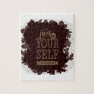 Just Be Yourself Jigsaw Puzzle