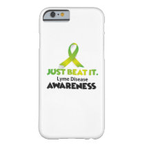 JUST BEAT IT Lyme Disease Awareness Barely There iPhone 6 Case