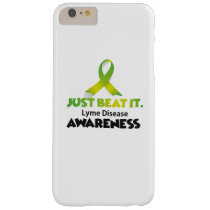 JUST BEAT IT Lyme Disease Awareness Barely There iPhone 6 Plus Case