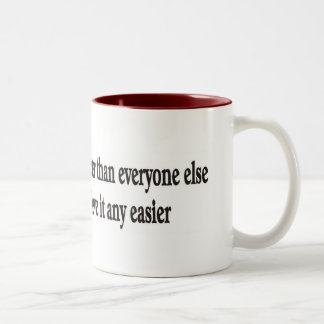 Just because I look better Two-Tone Coffee Mug