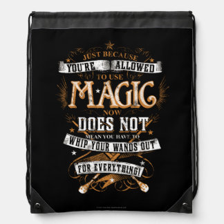 Just Because You're Allowed To Use Magic... Drawstring Bag