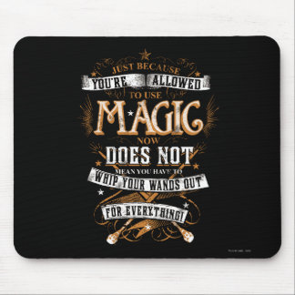 Just Because You're Allowed To Use Magic... Mouse Pad