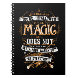 Just Because You're Allowed To Use Magic... Spiral Notebook