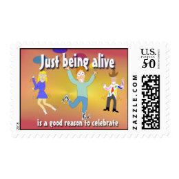 Just Being Alive - is a Good Reason to Celebrate Postage