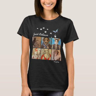 Just Believe _ Artwork by Niecy Catz T-Shirt