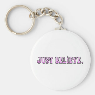 Just Believe Quote Keychain