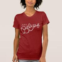 Just Believe slogan graphic t-shirt