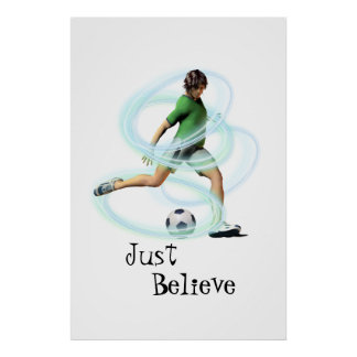 Just Believe Soccer poster