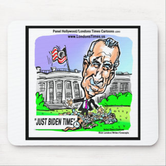 Just Biden Time Funny Political Tees Mugs Gifts Mouse Pad