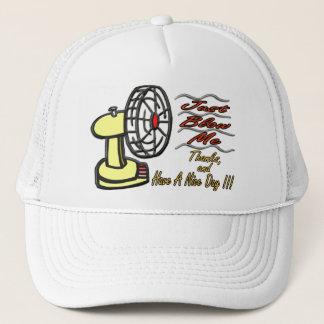 Just Blow Me Trucker Hat