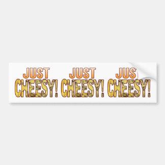 Just Blue Cheesy Bumper Sticker