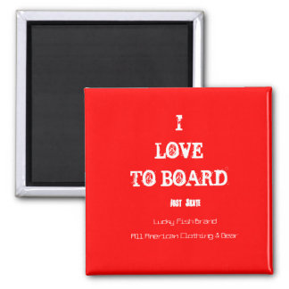 Just Board Magnet