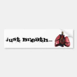 Just Breath Car Bumper Sticker