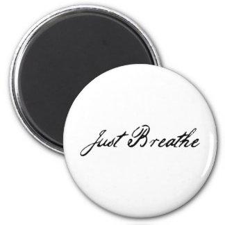 just breathe 2 inch round magnet
