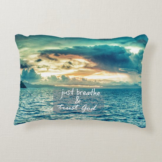 Just Breathe and Trust God Faith Quote Accent Pillow
