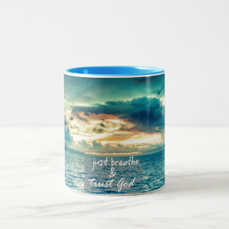 Just Breathe and Trust God Faith Quote Two-Tone Coffee Mug