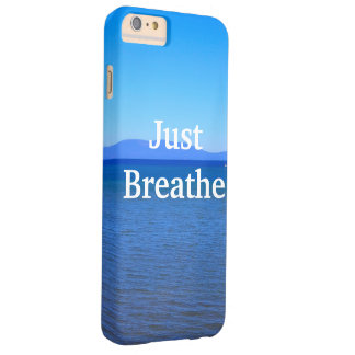 """""""Just Breathe"""" Barely There iPhone 6 Plus Case"""