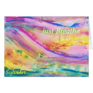 """just Breathe"" card, copyright ©2011. SylviART Greeting Card"