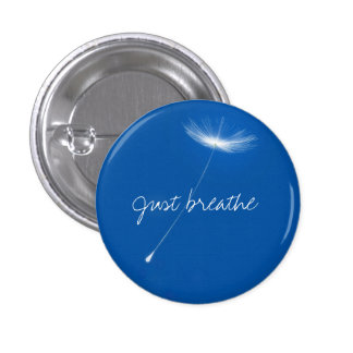 Just breathe - Dandelions floating 1 Inch Round Button